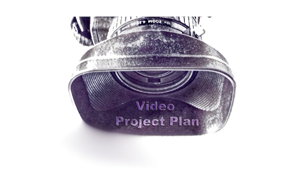 Video Project Plan