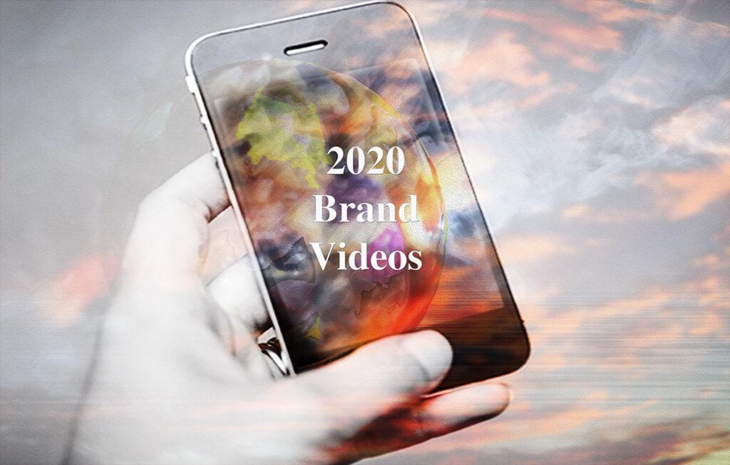 2020 Brand Videos